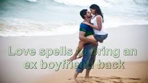 LOVE SPELL TO BRING BACK EX-BOYFRIEND